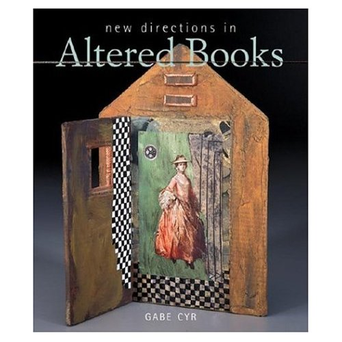 New Directions in Altered Books Aug 2006